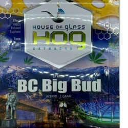 House of Glass (HOG) Extracts - BC Big Bud (HYBRID)