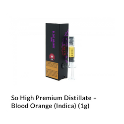 So high :Blood orange -1g distillate syringe
