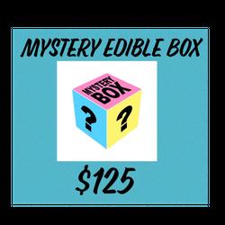 MYSTERY EDIBLE BOX **$125**